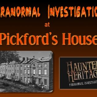 Haunted Heritage Paranormal Investigations at Pickfords House