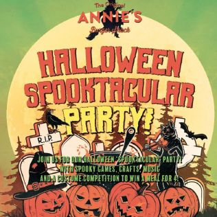 Annie's Burger Shack Spooktacular Halloween Half Term - 31 Oct