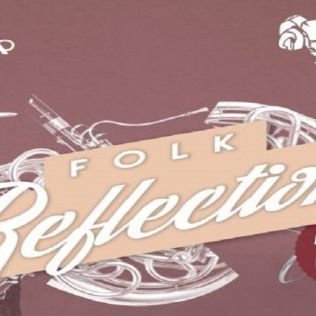 Folk Reflections - Part of Derby Folk Festival