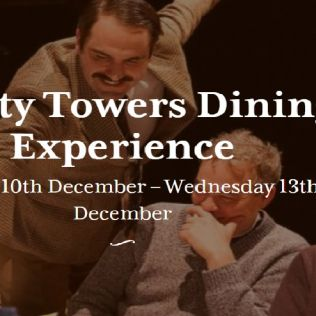 Faulty Towers Dining Experience - 10 - 13 Dec
