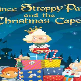 Prince Stroppy Pants & The Christmas Caper