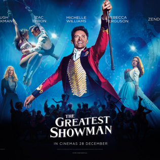 The Greatest Showman (PG) - 3 Aug