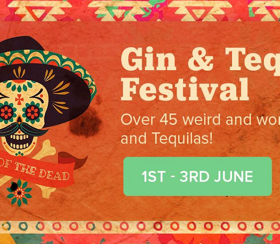Gin and Tequila Festival