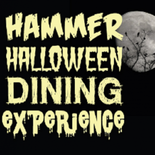 Hammer Halloween Dining Experience - 30 - 31 Oct