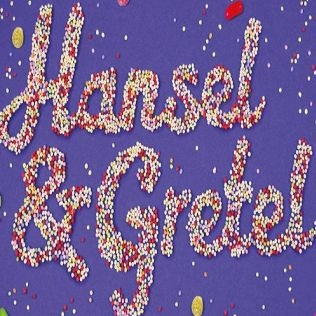 Hansel and Gretel - 30 Nov - 5 Jan