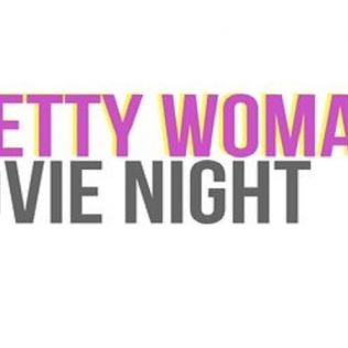 Pretty Woman Movie Night