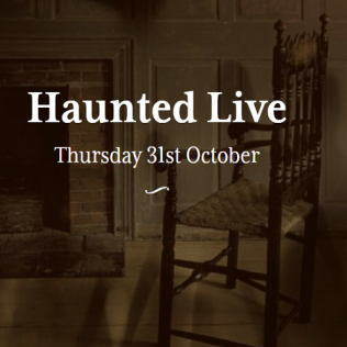 Haunted Live - 31 Oct