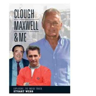 Stuart Webb - Clough, Maxwell & Me - 14 June